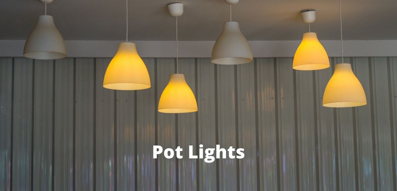 Top 7 areas to use pot lights in your house and why?