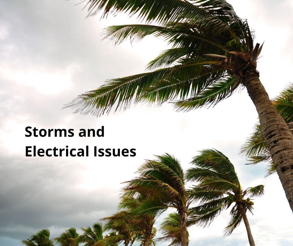 Storms and Electrical Issues